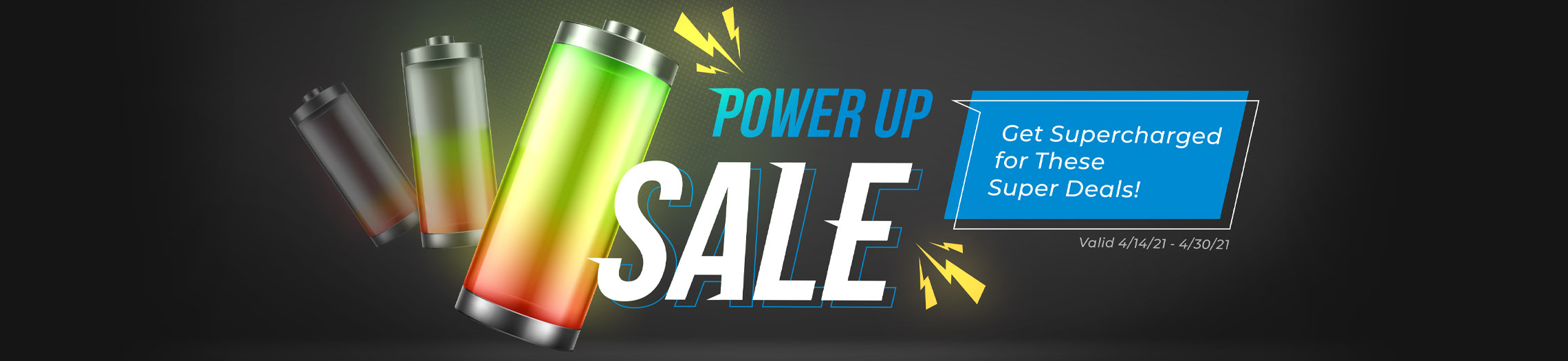 Power Up Sale!