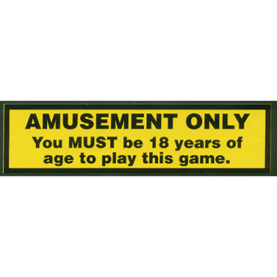 """Amusement Only - Must be 18 Years Old"" Warning Label - 49-0662-00 - Item Photo"