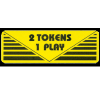 "Pay Per Play Label ""2 Token 1 Play"" - 95-0723-2T"