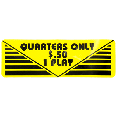 "Pay Per Play Label ""Quarters Only $.50 1 Play"" - 95-0723-2Q - Item Photo"