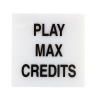 "LEGEND LG SQ WHITE ""PLAY MAX CREDITS"" IN BLACK INK - HP031101-82"