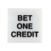 "LEGEND SM SQ WHITE ""BET ONE CREDIT"" IN BLACK INK - HP041101-593"